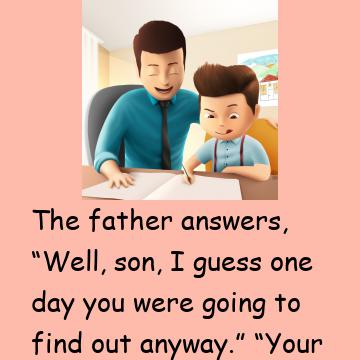 """A Little Boy Goes To His Father And Asks, """"Daddy, How Was I Born?"""""""
