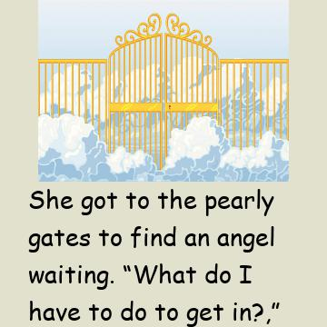 A Woman Is Tested At The Gates Of Heaven