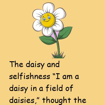 Daisy And Selfishness