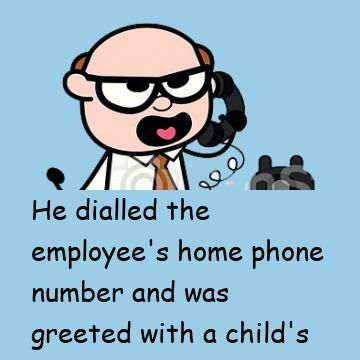 Employee's Boss Never Expected To Hear This