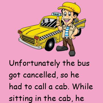 Joke: He Taps The Cabbie On The Shoulder