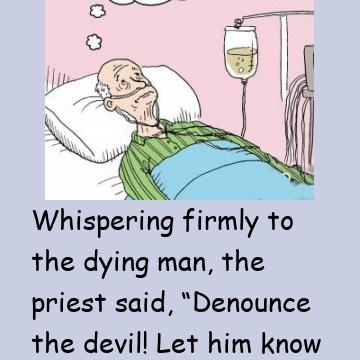 The Priest Was Shocked When The Dying Man Said This