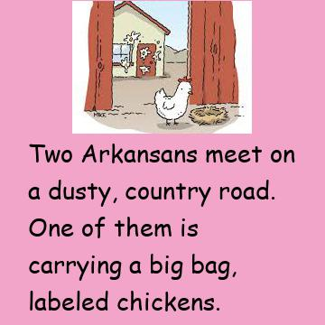 Two Arkansans Meet On A Dusty Country Road