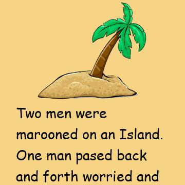 Two Mens Marooned On The Island
